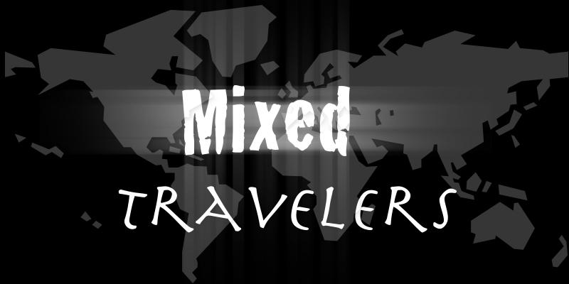 Mixed Travelers